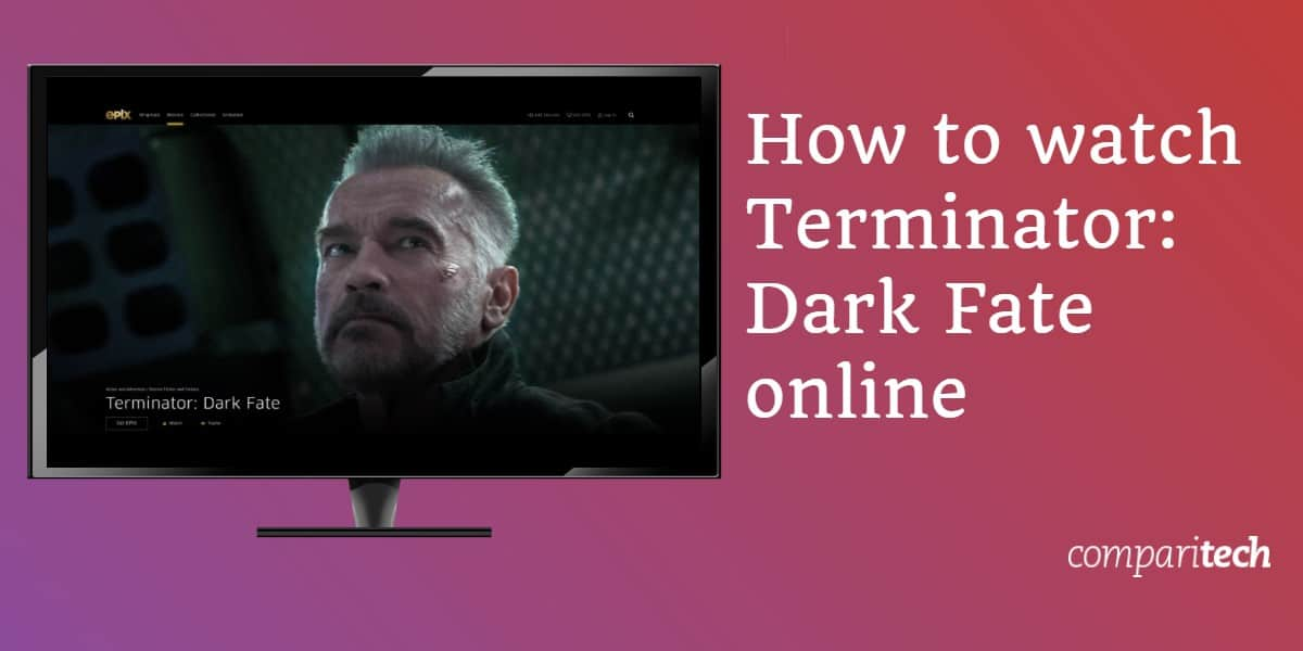 How to watch Terminator - Dark Fate online