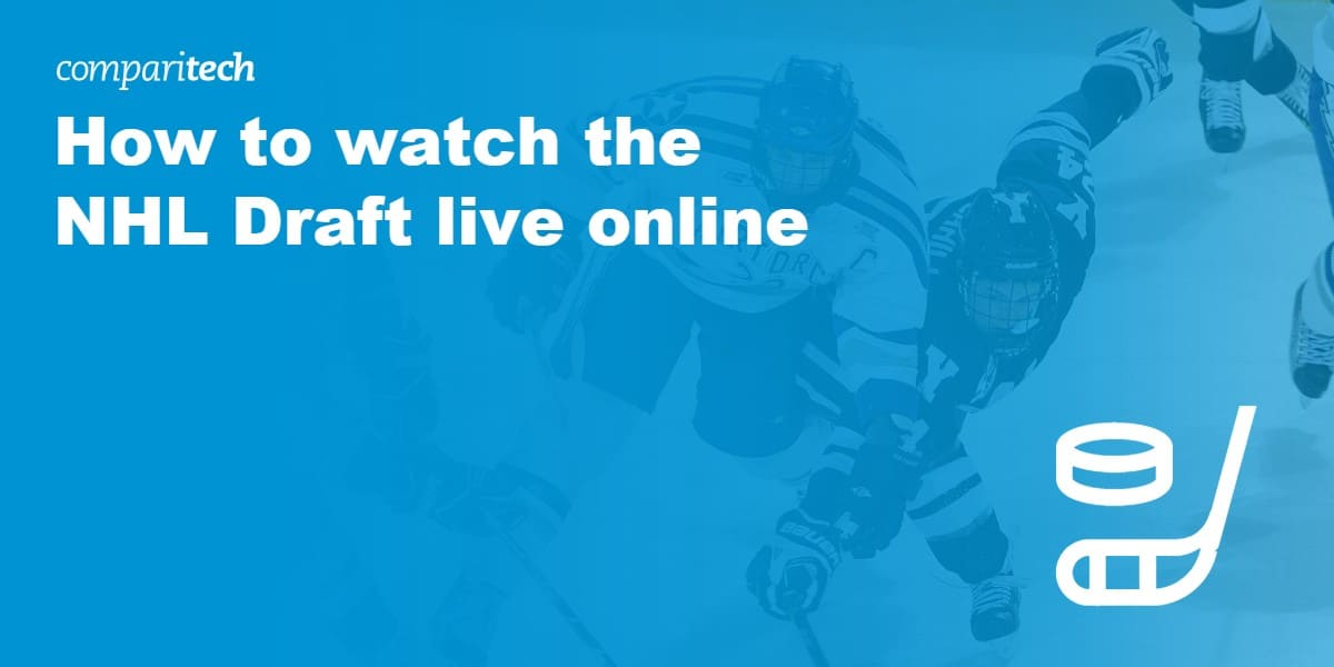 How to watch the NHL Draft live online