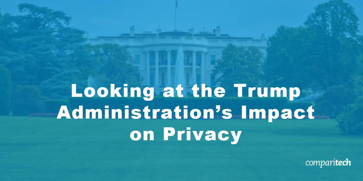 Trump Administration's Impact on Privacy
