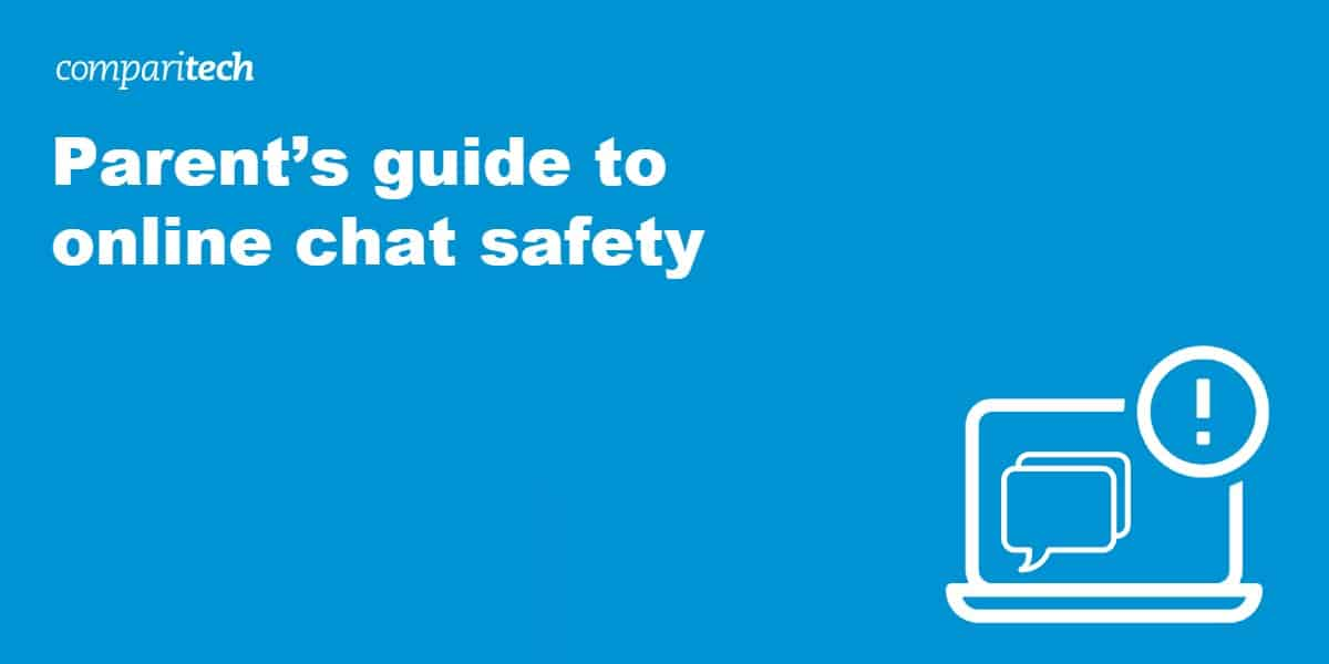 Parent's guide to online chat safety