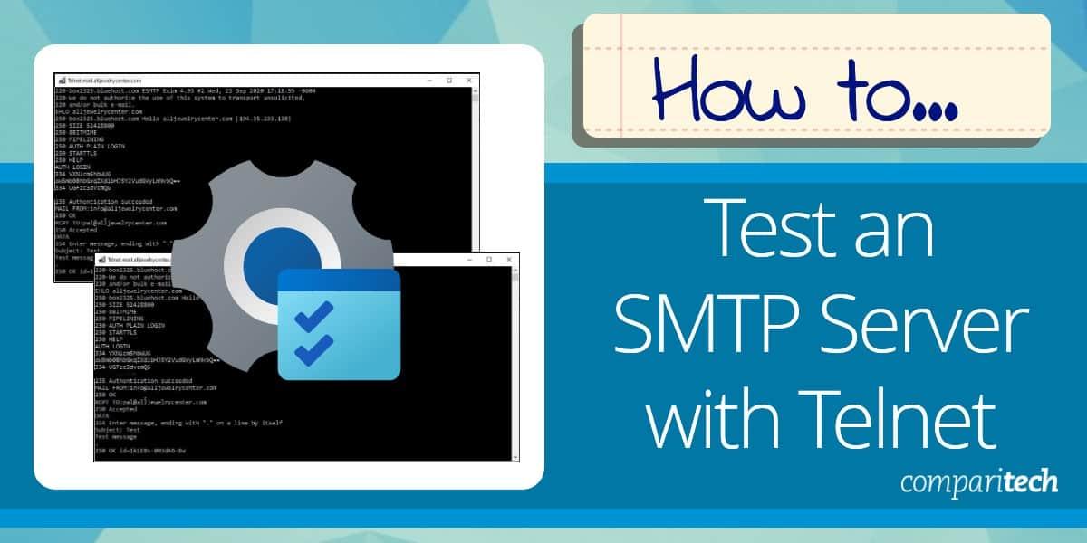 Test an SMTP Server with Telnet