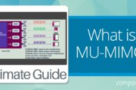 What is Multi-User Multiple-Input and Multiple-Output (MU-MIMO)?