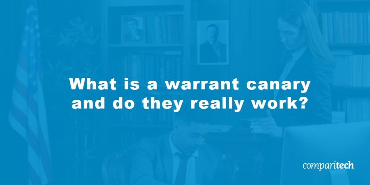 What is a warrant canary and do they really work