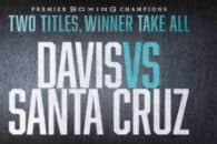 How to watch Gervonta Davis vs Leo Santa Cruz live online