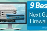 9 Best Next-Gen Firewalls (NGFW)