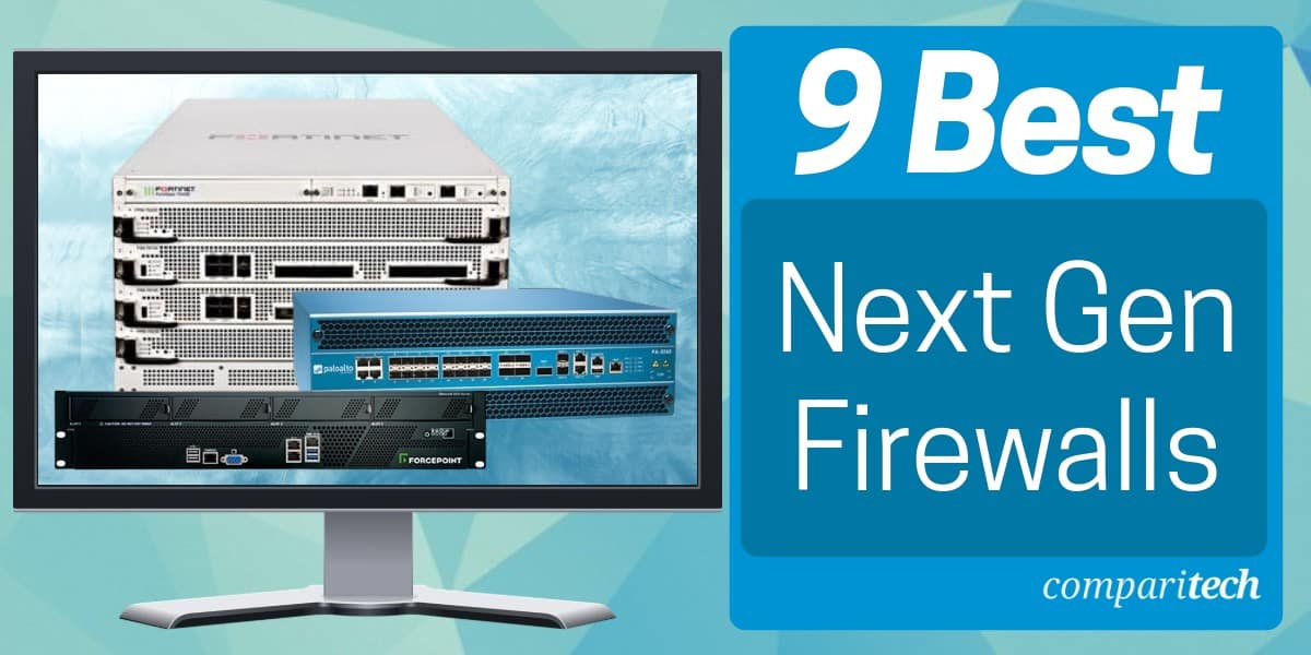 Best Next Gen Firewalls