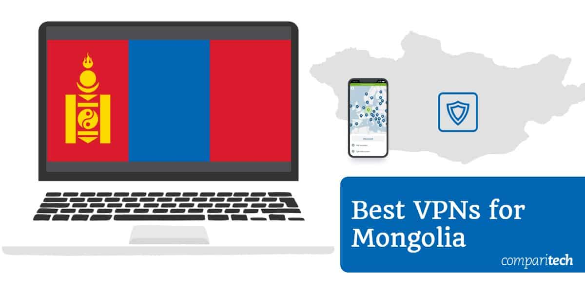 Best VPN Mongolia