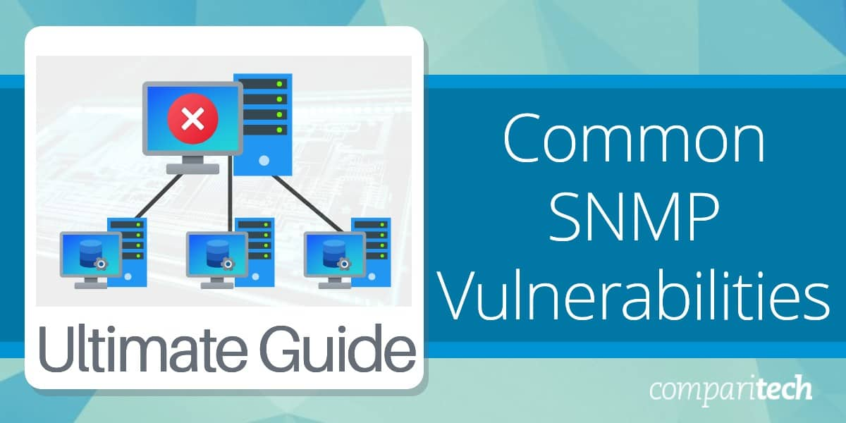 Common SNMP Vulnerabilities Guide