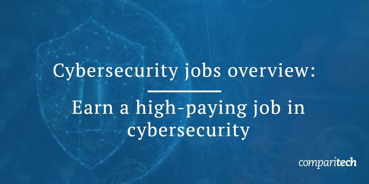 Cybersecurity jobs overview