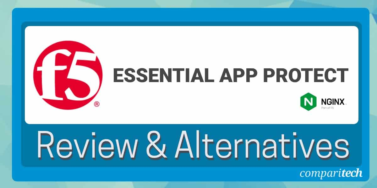 F5 Essential App Protect Review