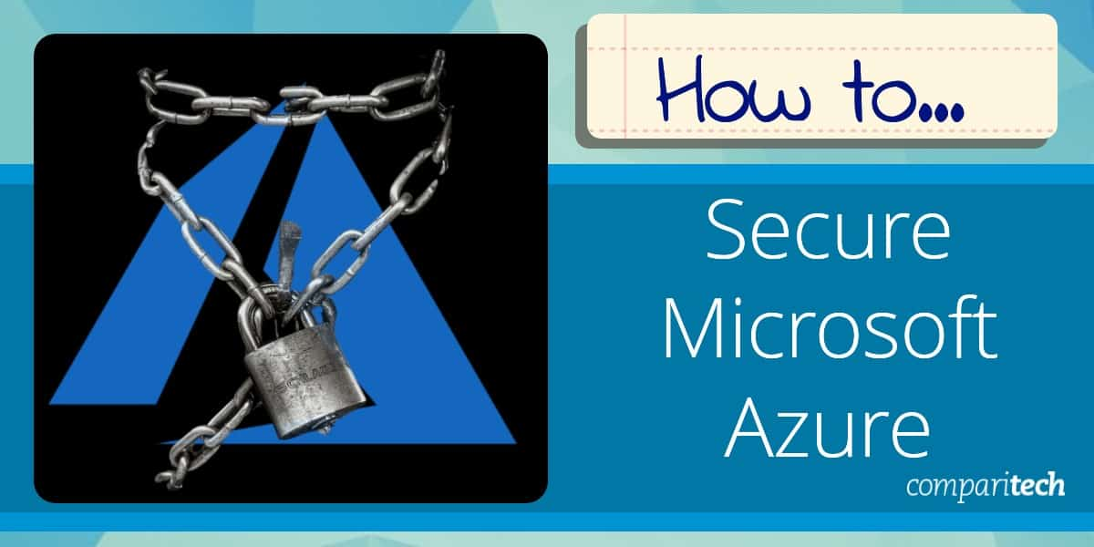 How to Secure Microsoft Azure