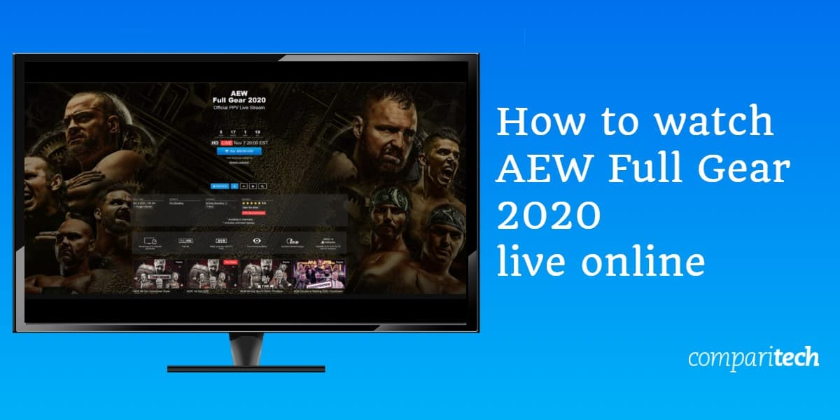 How to watch AEW Full Gear 2020 live online