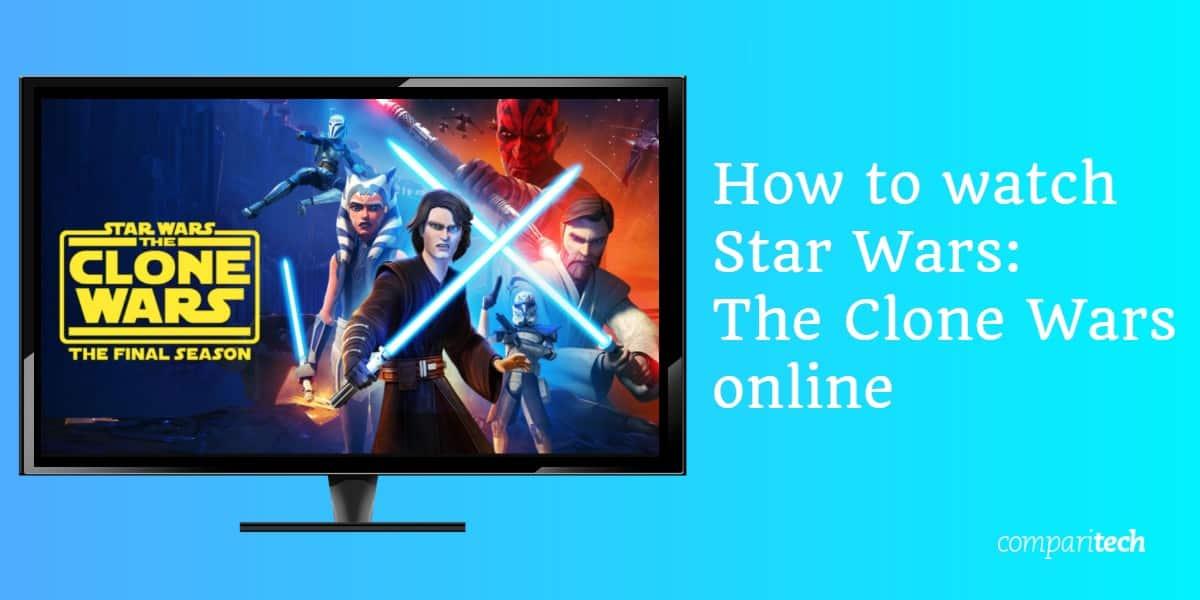 watch Star Wars - The Clone Wars online