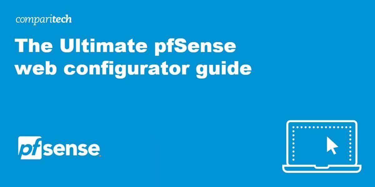 ultimate pfSense web configurator guide