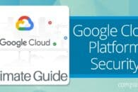 Google Cloud Platform Security