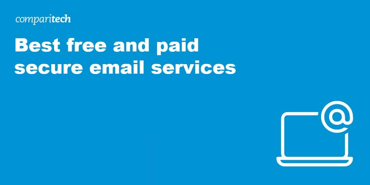 Best free and paid secure email services