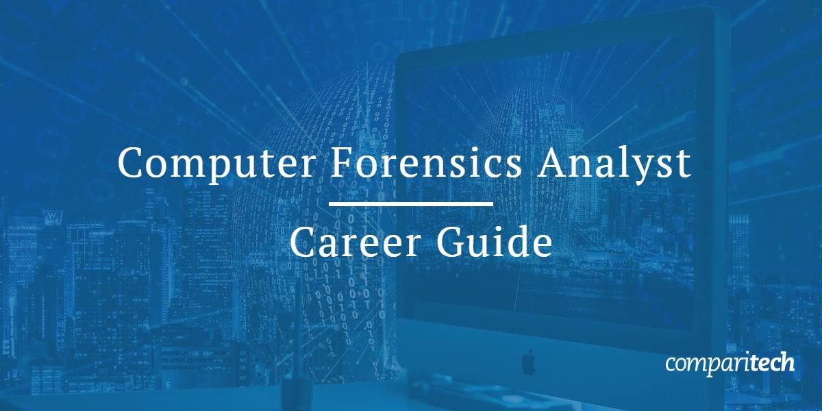 Computer Forensics Analyst Career guide