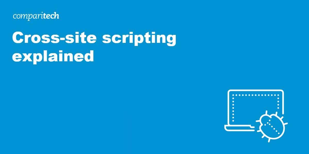 Cross-site scripting explained