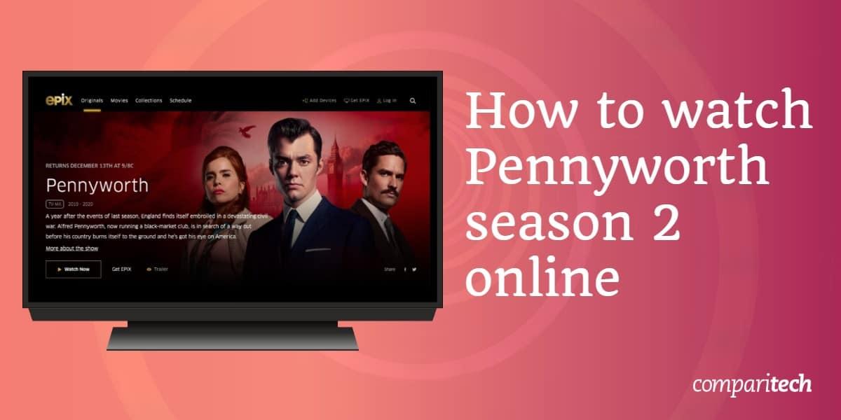 watch Pennyworth season 2 online