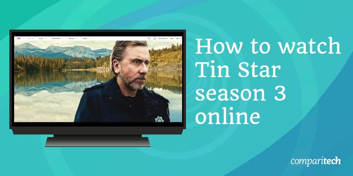 How to watch Tin Star season 3 online