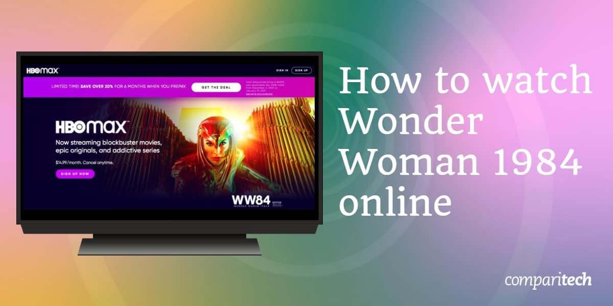 watch Wonder Woman 1984 online