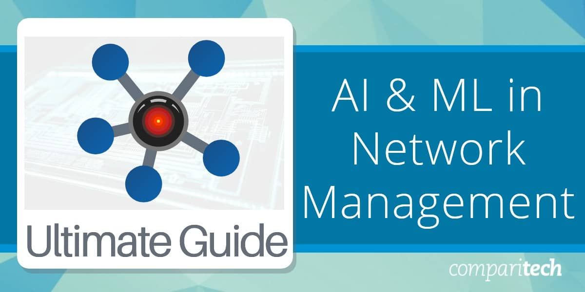 AI & ML in Network Management