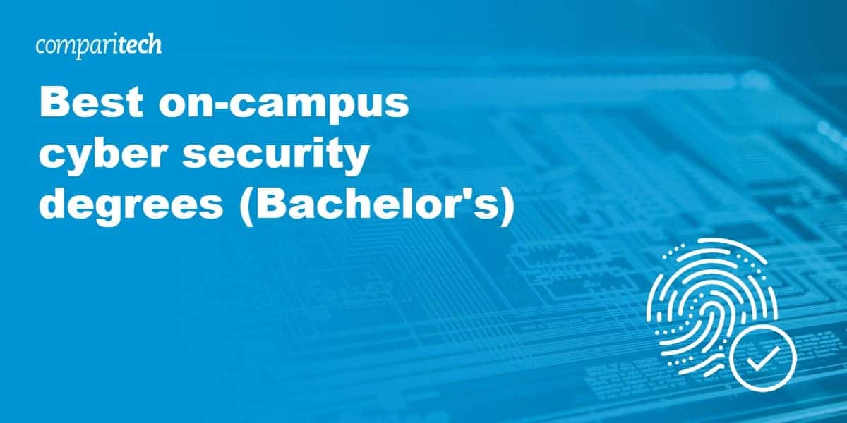 Best on-campus cyber security degrees (Bachelor's)