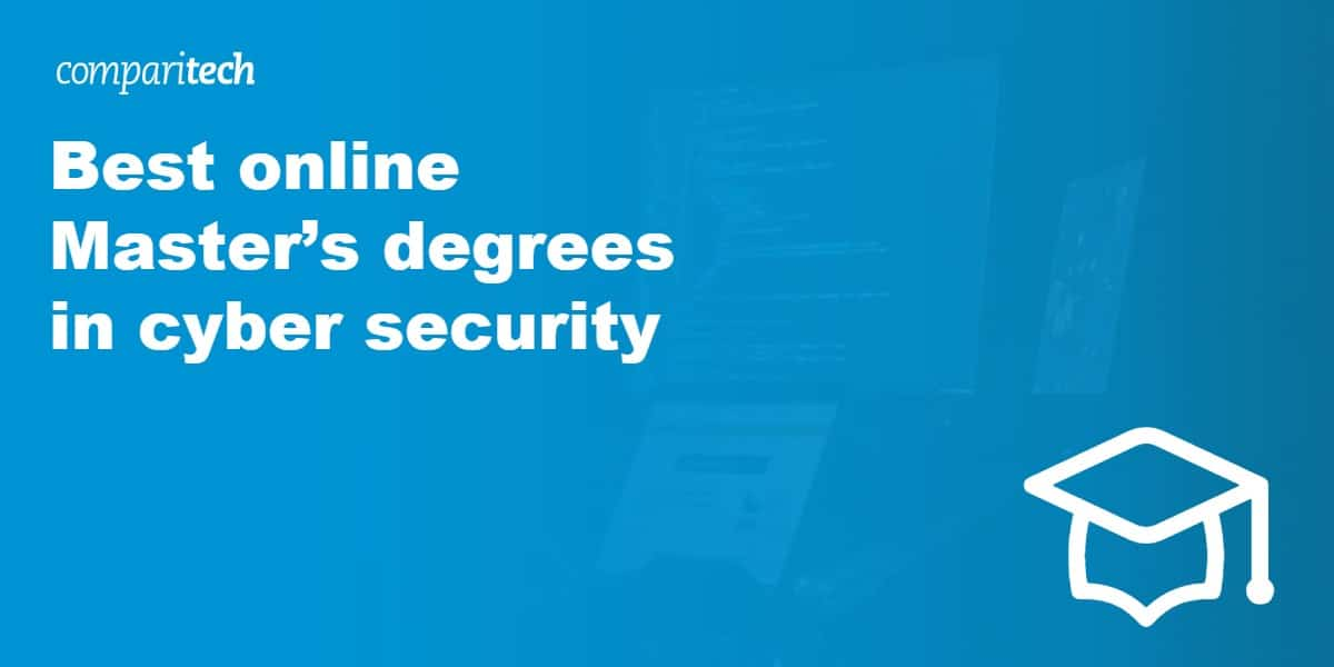 Best online Master's degrees in cyber security