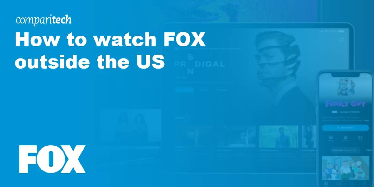 How to watch FOX outside the US