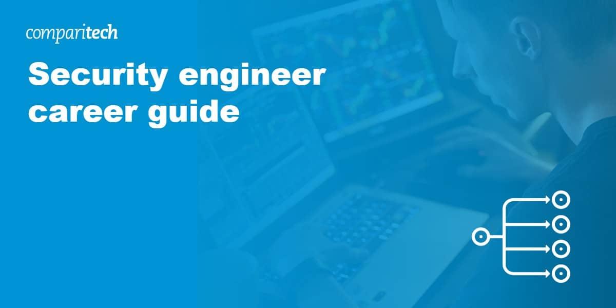 Security engineer career guide