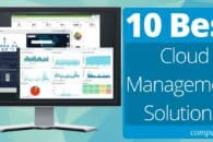 The 10 Best Cloud Management Software Solutions