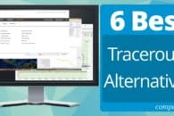6 Best Traceroute Alternatives