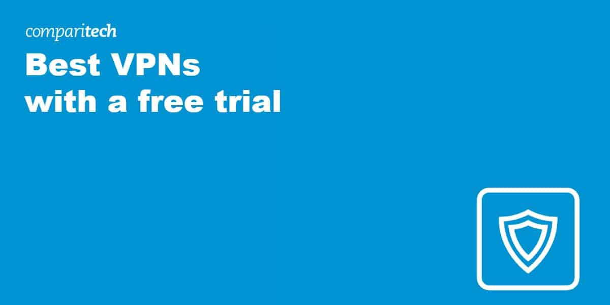 Best VPNs with a free trial