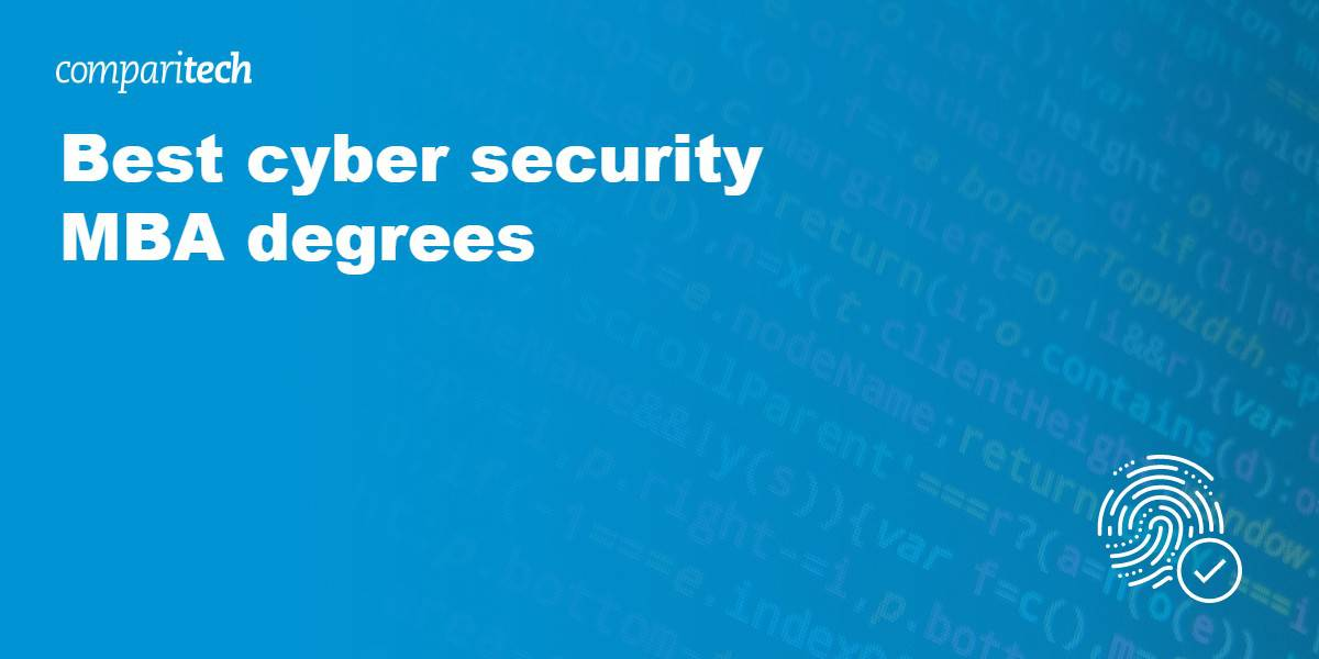 Best MBA degrees in cyber security for 2021