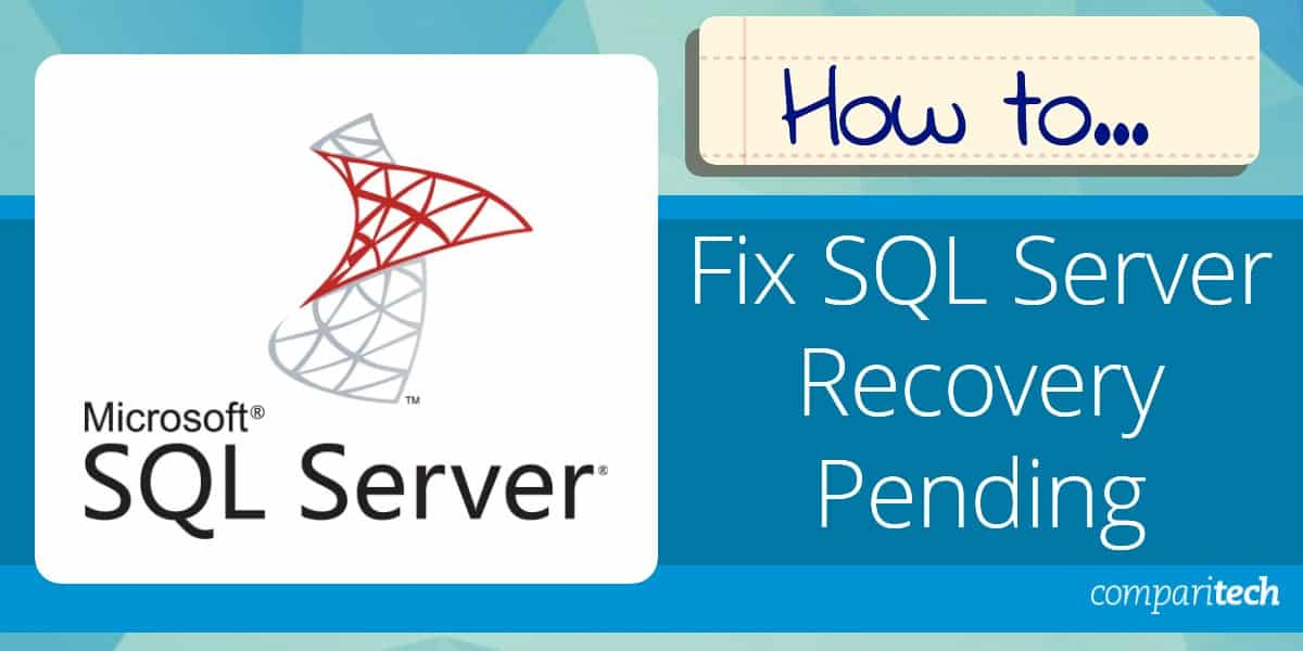 Fix SQL Server Recovery Pending