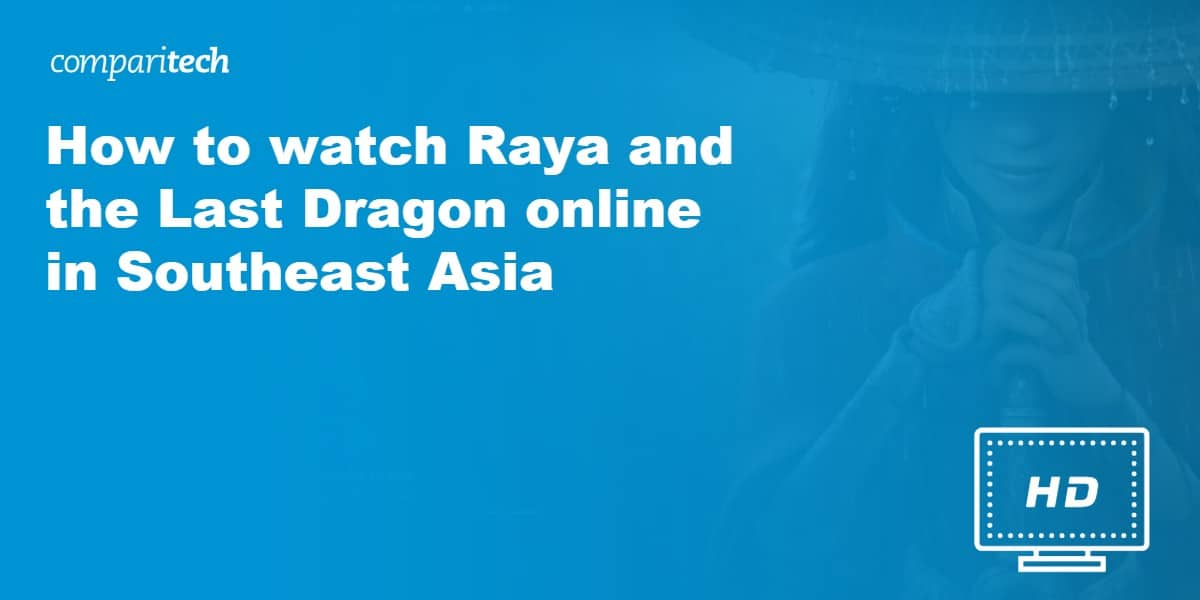 watch Raya and the Last Dragon online in Southeast Asia