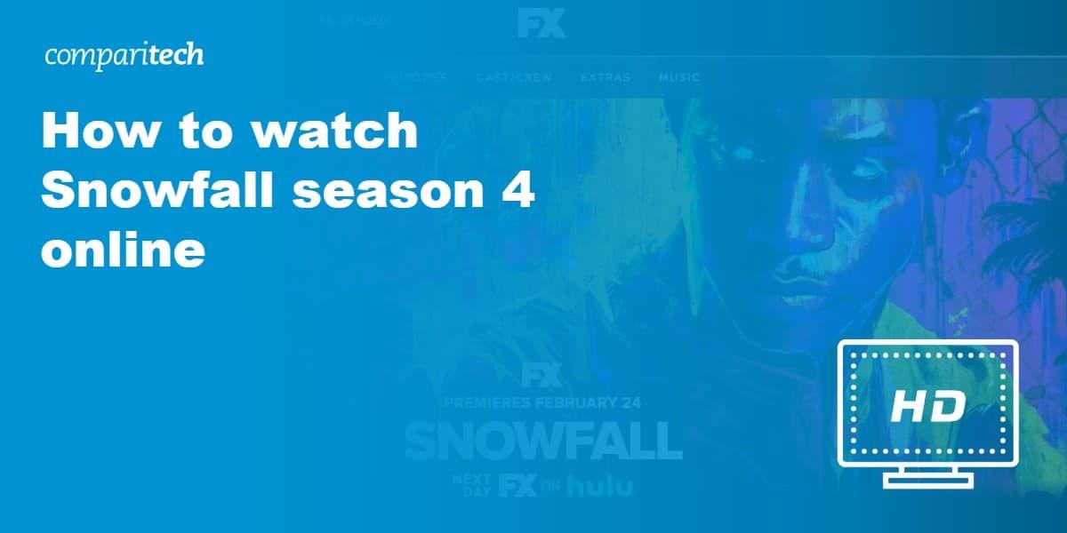 watch Snowfall season 4 online