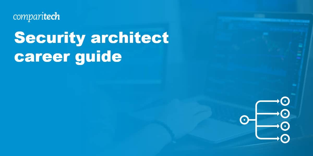 Security architect career guide