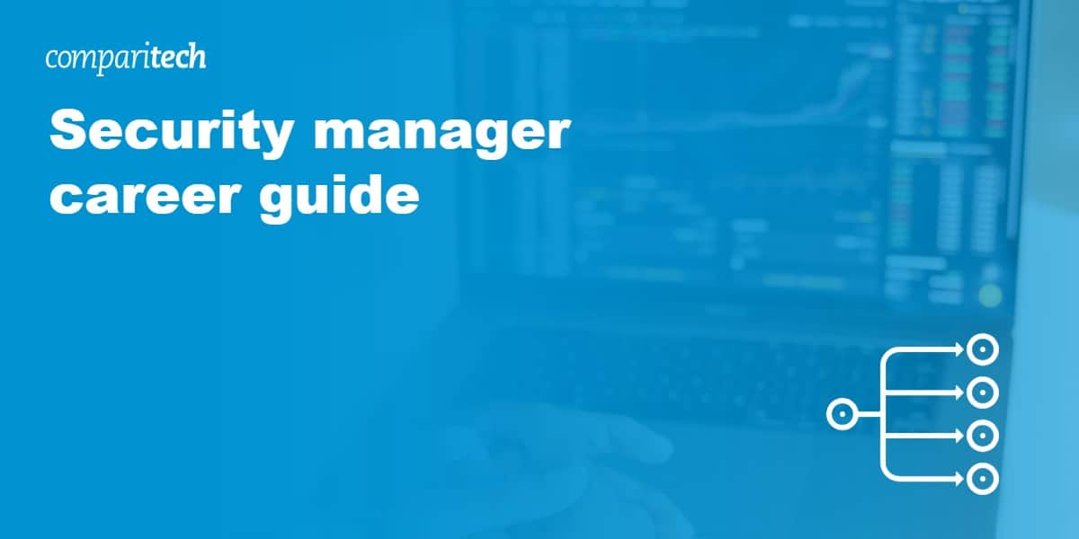 Security manager career guide