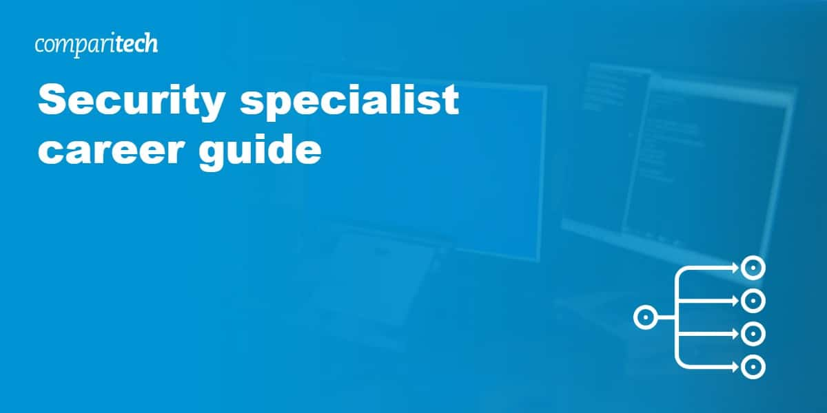 Security specialist career guide