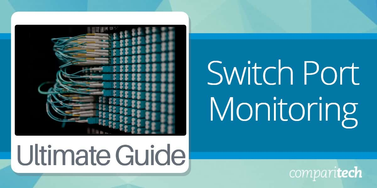 Switch Port Monitoring Guide