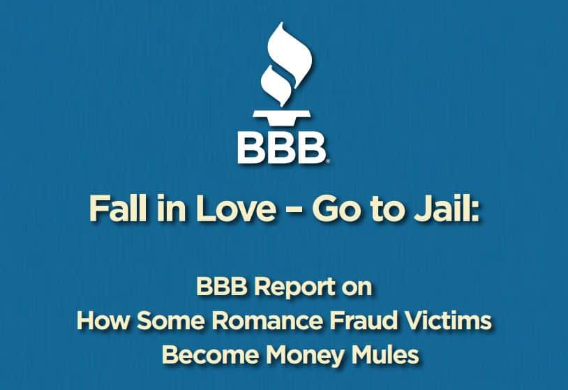 BBB report on romance fraud and money mules.
