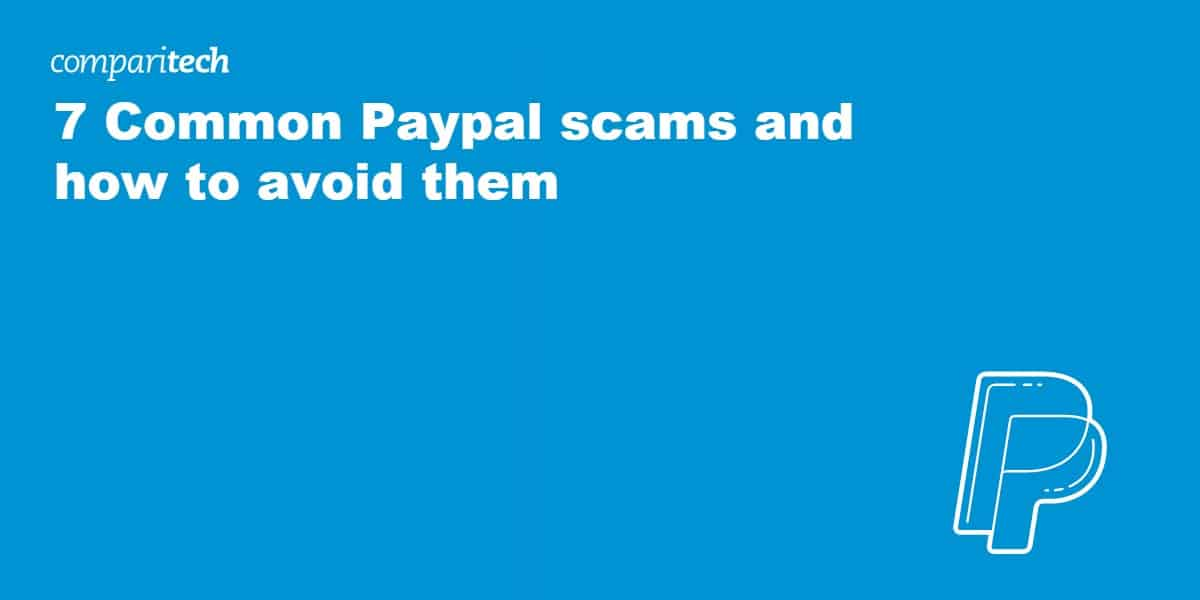 7 Common Paypal Scams and How to Avoid Them