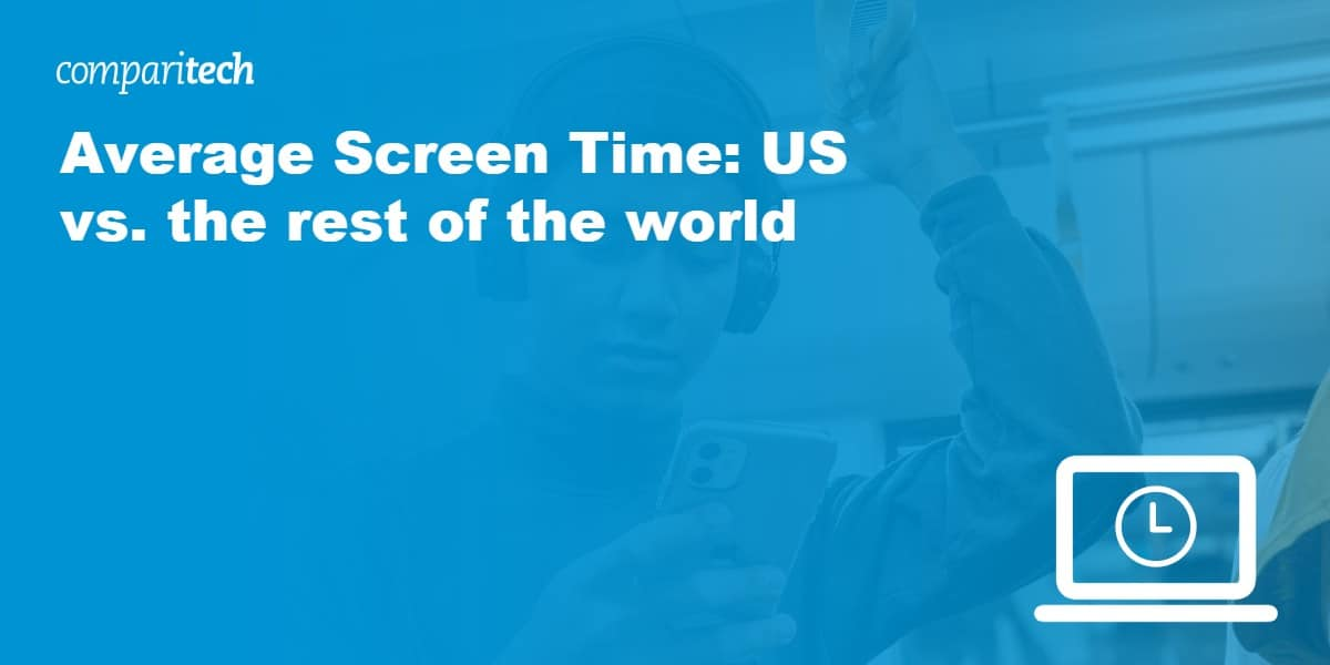 Average Screen Time_ US vs. the rest of the world