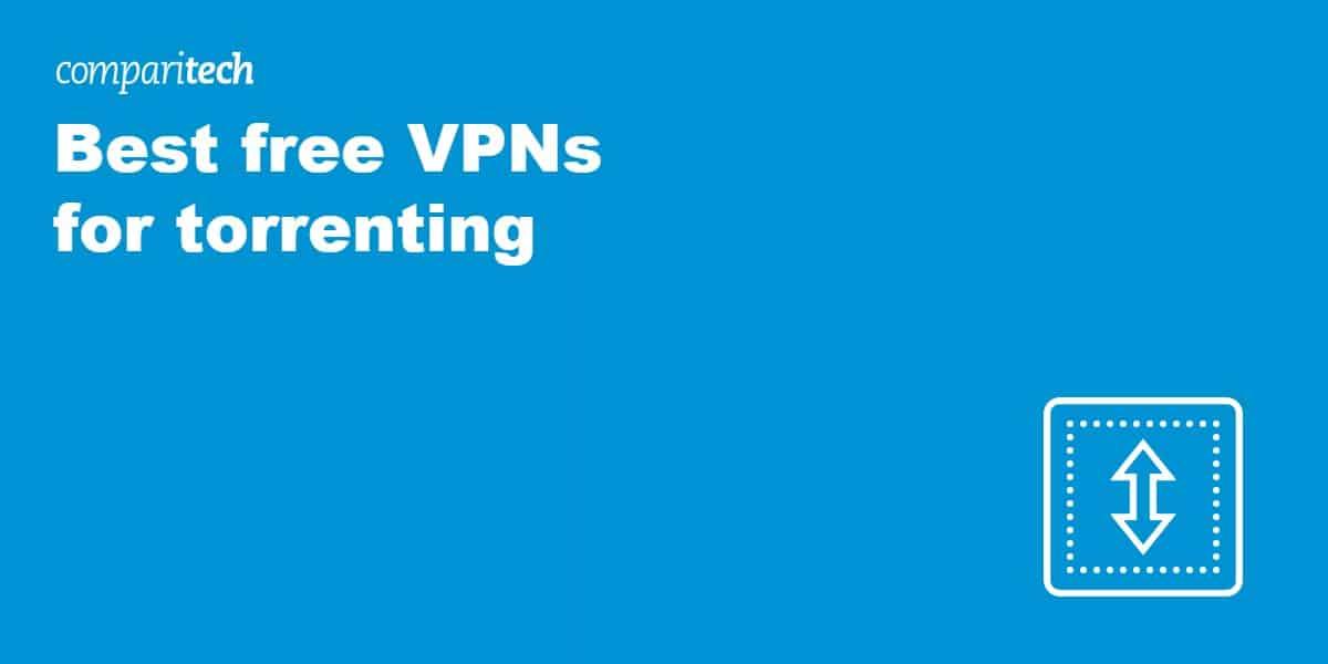 Best free VPNs for torrenting