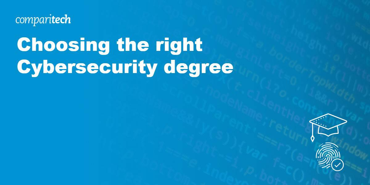 Choosing the right Cybersecurity degree