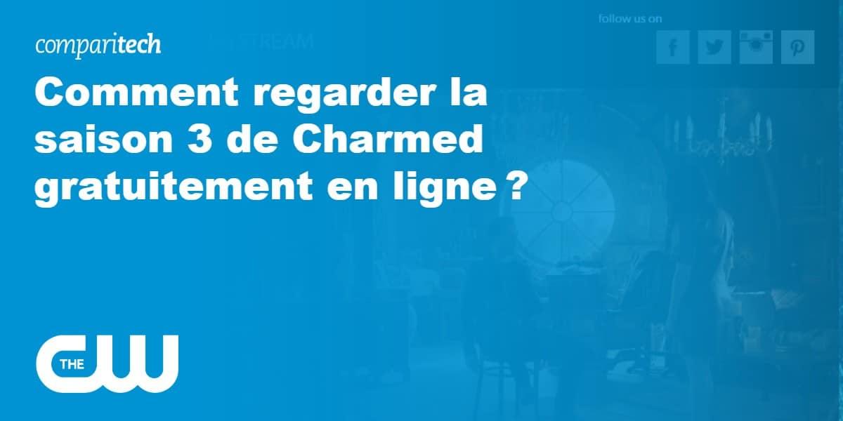Comment regarder la saison 3 de Charmed gratuitement en ligne