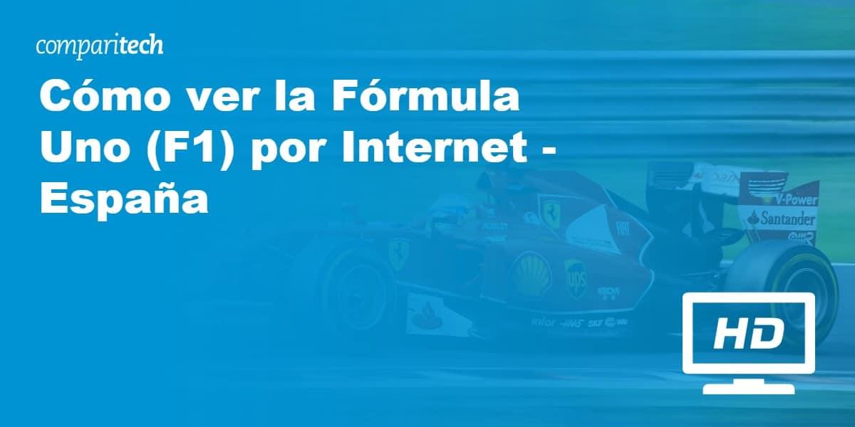 Cómo ver la Fórmula Uno (F1) por Internet - España