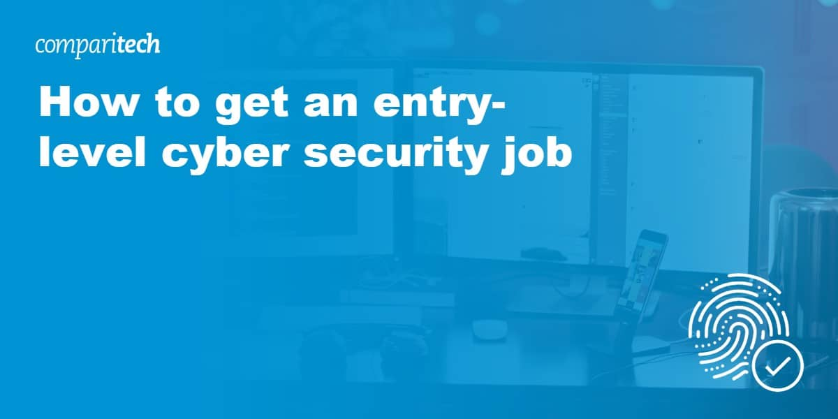 get an entry-level cyber security job