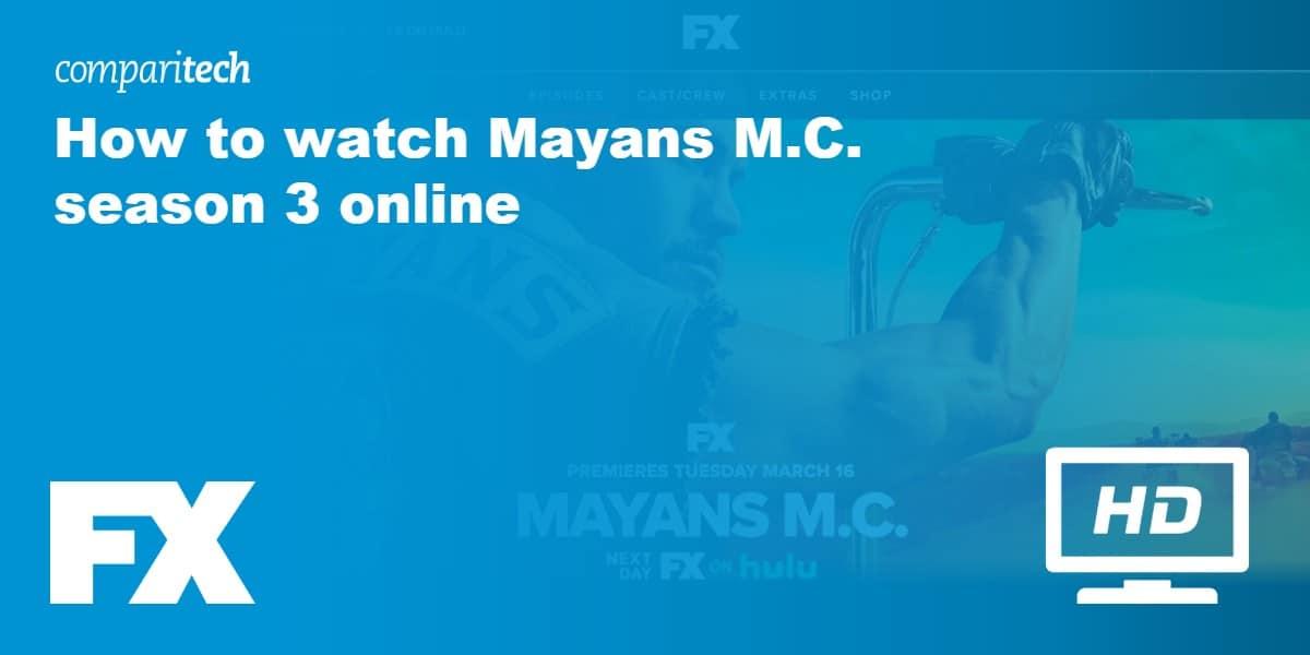 watch Mayans MC season 3 online